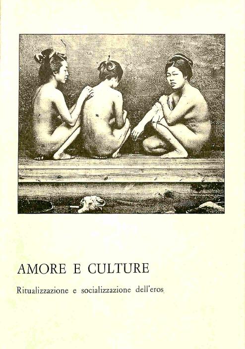 n.28-29 Amore e culture. Ritualizzazione e socializzazione dell'eros